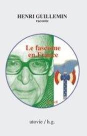 Le fascisme en france de 1875 à 1980 - Couverture - Format classique