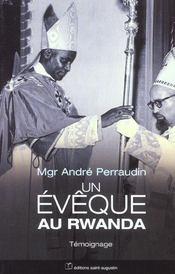 Un eveque au rwanda les six premieres annees de mon episcopat - Intérieur - Format classique