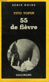 Collection : Serie Noire N° 1905 55 De Fievre - Couverture - Format classique