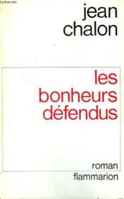 Les Bonheurs Defendus. - Couverture - Format classique