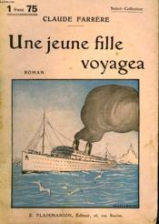 Une Jeune Fille Voyagea. Collection : Select Collection N° 266 - Couverture - Format classique