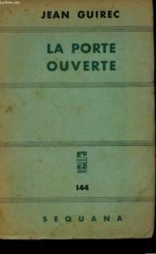 La Porte Ouverte. - Couverture - Format classique