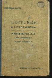 Lectures Litteraires Et Professionnelles. Cours Complementaires Et Brevet Elementaire - Couverture - Format classique