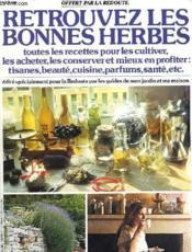 Retrouvez Les Bonnes Herbes - Couverture - Format classique
