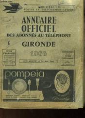 Annuaire Officiel Des Abonnes Au Telephone - Gironde 1966 - Couverture - Format classique