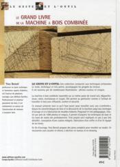 Le grand livre de la machine à bois combinée - 4ème de couverture - Format classique