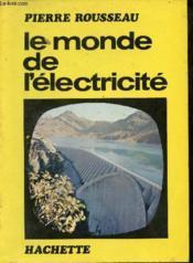 Le monde de l'électricité. - Couverture - Format classique