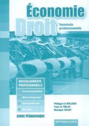 Économie-droit ; terminale professionnelle comptabilité, secrétariat, commerce, vente ; guide pédagogique - Couverture - Format classique