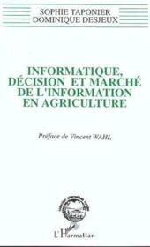 Informatique, décision et marché de l'information en agriculture - Couverture - Format classique