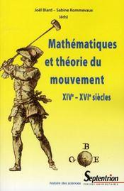 Mathématiques et théorie du mouvement XIV- XVI siècles - Intérieur - Format classique
