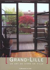 Grand-Lille, Un Art De Vivre En Ville - Intérieur - Format classique