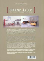 Grand-Lille, Un Art De Vivre En Ville - 4ème de couverture - Format classique