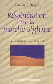 Regeneration Par La Marche Afghane - Intérieur - Format classique