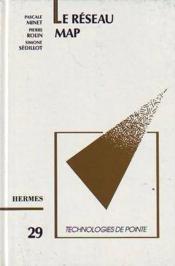 Le reseau map (technologies de pointe 29) - Couverture - Format classique