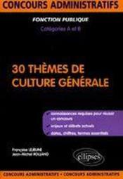 30 thèmes de culture générale - Couverture - Format classique