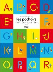 Je Colorie Et J'Ecris ; Les Lettres De L'Alphabet Et Les Chiffres - Couverture - Format classique