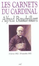 Les carnets du cardinal alfred baudrillart (13 fevrier 1932 - 19 novembre 1935) - Intérieur - Format classique