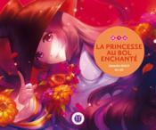 La princesse au bol enchanté - Couverture - Format classique