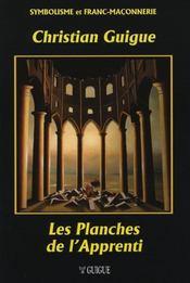 Les planches de l'apprenti - edition 2014 - Intérieur - Format classique