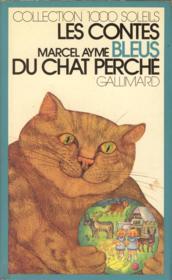 Les Contes Bleus Du Chat Perche. Collection : 1 000 Soleils. - Couverture - Format classique