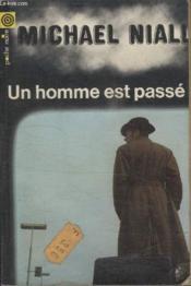 Collection La Poche Noire. N° 68 Un Homme Est Passe. - Couverture - Format classique