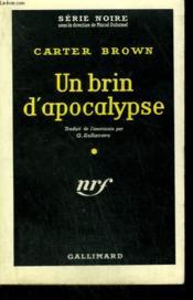 Un Brin D'Apocalypse. ( The Loving And The Dead ). Collection : Serie Noire N° 519 - Couverture - Format classique