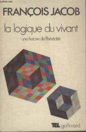 Collection Tel N° 2. La Logique Du Vivant. - Couverture - Format classique