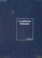 La Peinture Francaise. - Couverture - Format classique