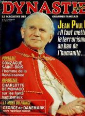 DYNASTIE hebdo N°18 - JEAN PAUL II - GONZAGUE SAINT-BRIS - CHARLOTTE DE MONACO - LE MORT DU PRINCE: GEORGE DE DANEMARK... - Couverture - Format classique