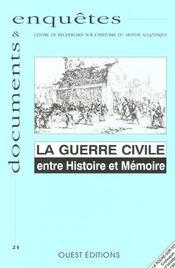 Revue enquetes et documents t.21 ; la guerre civile ; entre histoire et memoire - Intérieur - Format classique