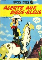 Lucky Luke 10 - Alerte Aux Pieds-Bleus - Couverture - Format classique