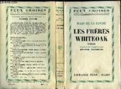 Les Freres Whiteoak - Couverture - Format classique