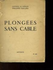 Plongees Sans Cable - Couverture - Format classique