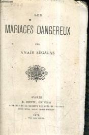 Les Mariages Dangereux. - Couverture - Format classique
