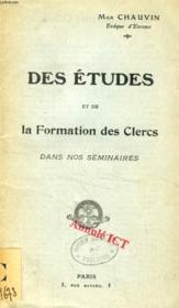Des Etudes Et De La Formation Des Clercs Dans Nos Seminaires - Couverture - Format classique