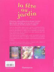 La fete au jardin - 75 idees pour reussir pique-nique, gouter, barbecue, mariage, diner aux chandell - 4ème de couverture - Format classique