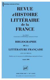 REVUE D'HISTOIRE LITTERAIRE DE LA FRANCE N.2007/HS ; bibliographie - Intérieur - Format classique