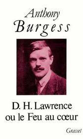 D.H. Lawrence Ou Le Feu Au Coeur - Intérieur - Format classique