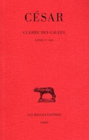 Guerre des Gaules t.2 ; livres V-VIII - Couverture - Format classique