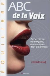 Abc de la voix - Couverture - Format classique