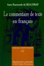 Le Commentaire De Texte En Francais - Couverture - Format classique