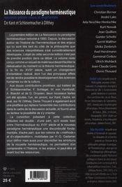 La naissance du paradigme hermeneutique de kant et schleiermacher a dilthey - 4ème de couverture - Format classique