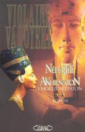 Néfertiti et Akhenaton t.2 ; l'horizon d'Aton - Intérieur - Format classique
