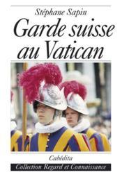 Garde suisse au vatican - Couverture - Format classique