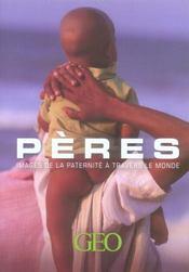 Pères ; images de la paternité à travers le monde - Intérieur - Format classique