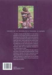 Pères ; images de la paternité à travers le monde - 4ème de couverture - Format classique