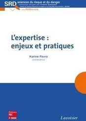 L'expertise : enjeux et pratiques - Couverture - Format classique