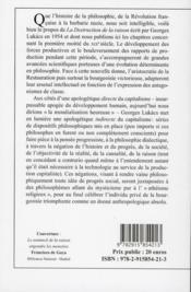 La destruction de la raison ; Schelling, Schopenhauer, Kierkegaard - 4ème de couverture - Format classique
