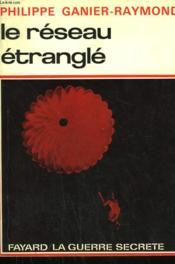 Le Reseau Etrangle. - Couverture - Format classique