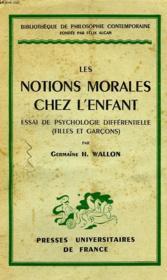 Les Notions Morales Chez L'Enfant, Essai De Psychologie Differentielle (Filles Et Garcons) - Couverture - Format classique